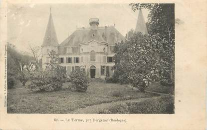 """/ CPA FRANCE 24 """"Le therme par Bergerac"""""""