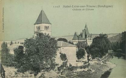 """/ CPA FRANCE 24 """"Saint Leon sur Vézere, château de Clérans"""""""