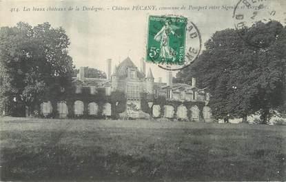 """/ CPA FRANCE 24 """"Château Pécany, commune de Pomport entre Sigouls et Bergerac"""""""