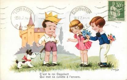 """CPA ILLUSTRATEUR JIM PATT  """"C'est le Roi Dagobert"""""""