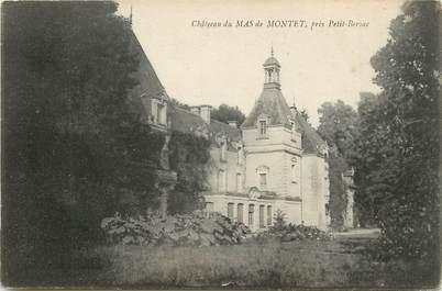 """/ CPA FRANCE 24 """"Château du Mas de Montet près Bersac"""""""