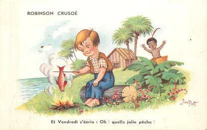 "CPA ILLUSTRATEUR JIM PATT  ""Robinson Crusoé"""