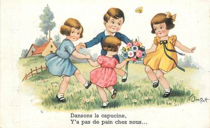 "CPA ILLUSTRATEUR JIM PATT  ""dansons la capucine"""