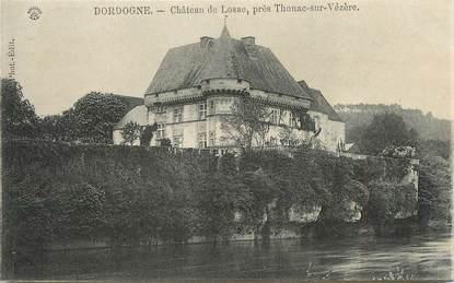 """/ CPA FRANCE 24 """"Laforce, château de Losse, près Thonac sur Vézère"""""""