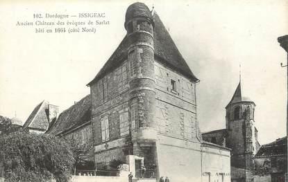 """/ CPA FRANCE 24 """"Issigeac, Ancien château des évêques de Sarlat"""""""