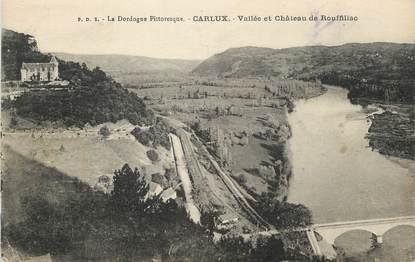 """/ CPA FRANCE 24 """"Carlux, vallée et château de Rouffillac"""""""