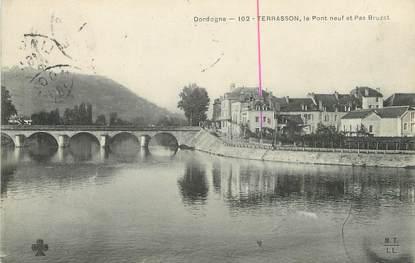 """/ CPA FRANCE 24 """"Terrasson, le pont neuf et Pas Bruzat"""""""