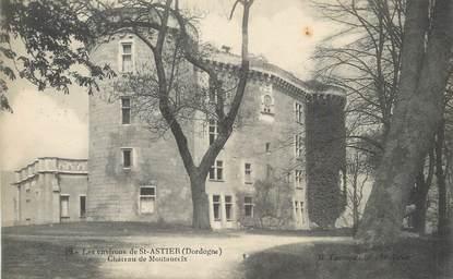 """/ CPA FRANCE 24 """"Saint Astier, les environs de Saint Astier, château de Montauceix"""""""