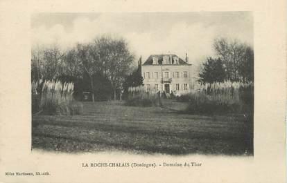 """/ CPA FRANCE 24 """"La Roche Chalais, domaine du Thor"""""""