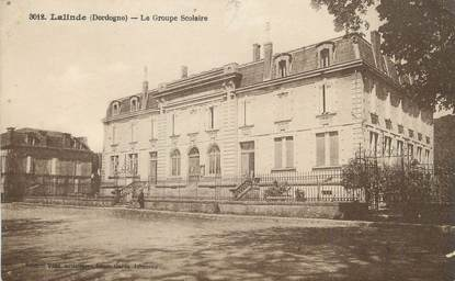 """/ CPA FRANCE 24 """"Lalinde, le groupe scolaire"""""""