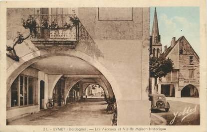 """/ CPA FRANCE 24 """"Eymet, les Arceaux et vieille maison historique"""""""