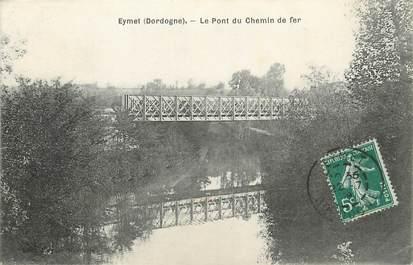 "/ CPA FRANCE 24 ""Eymet, le pont du chemin de fer"""