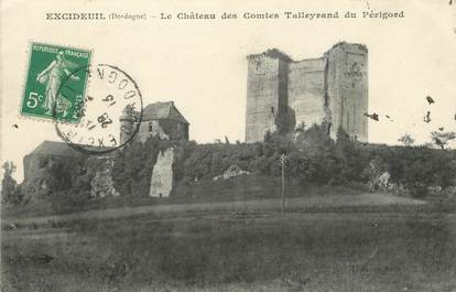 "/ CPA FRANCE 24 ""Excideuil, le château des Comtes Talleyrand du Périgord"""