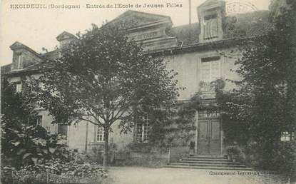"""/ CPA FRANCE 24 """"Excideuil, entrée de l'école de Jeunes filles"""""""