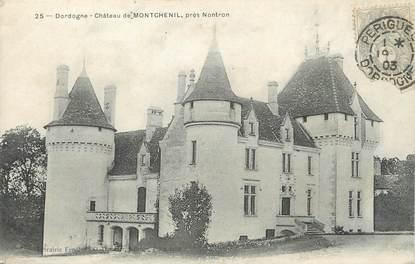 """/ CPA FRANCE 24 """"Château de Montchenil près Nontron"""""""