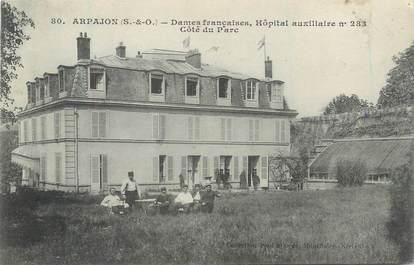 """/ CPA FRANCE 91 """"Arpajon, Dames françaises, hôpital auxiliaire"""""""