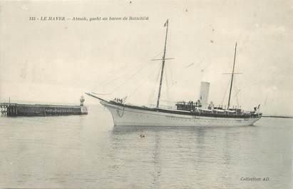 """/ CPA FRANCE 76 """"Le Havre, Atmah, yacht au baron de Rotschild"""" / JUDAICA"""