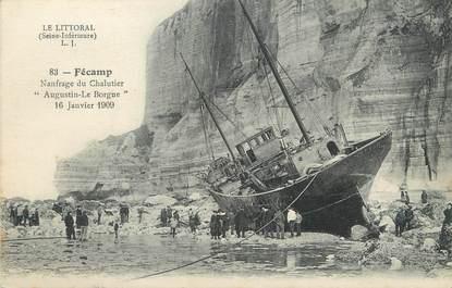 """/ CPA FRANCE 76 """"Fécamp, naufrage du chalutier Augustin Le Borgne"""" / BATEAU"""