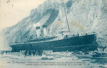 """/ CPA FRANCE 76 """"Berneval, le Paquebot Newhaven entre Le Tréport et Dieppe """""""