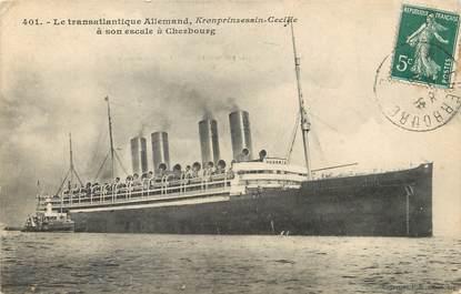 """/ CPA FRANCE 50 """"Cherbourg, le transatlantique Allemand Kronprinzessin Cecilie"""""""