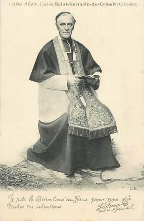"""CPA FRANCE 14 """"L'Abbé PIHAN, curé de Saint Germain du Crioult"""""""