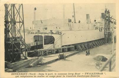 """/ CPA FRANCE 59 """"Dunkerque, dans le port le nouveau ferry Boat Twickenham"""""""
