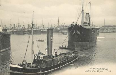 """/ CPA FRANCE 59 """"Dunkerque, entrée d'un vapeur"""""""