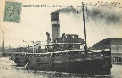 """/ CPA FRANCE 62 """"Boulogne sur Mer, la France"""" / BATEAU"""