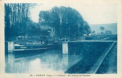 """/ CPA FRANCE 60 """"Boran, l'écluse, un convoi de bateaux"""""""