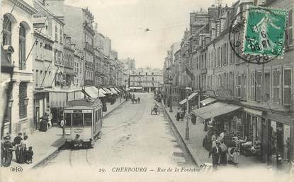 "/ CPA FRANCE 50 ""Cherbourg, rue de la Fontaine"" / TRAMWAY"