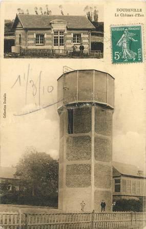 """/ CPA FRANCE 76 """"Doudeville, le château d'eau"""""""