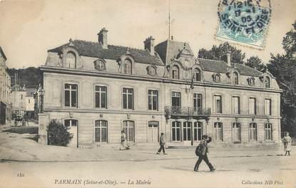 """/ CPA FRANCE 95 """"Parmain, la mairie"""""""