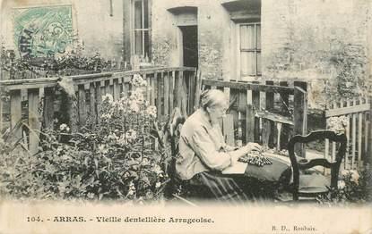 """CPA FRANCE 62 """"Arras, vieille dentellière arrageoise"""""""