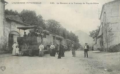 """CPA FRANCE 63 """"la Baraque et le Tramway du Puy de Dôme"""" / TRAIN"""