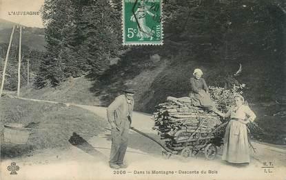 """CPA FRANCE 63 """"dans la montagne, descente du bois"""""""
