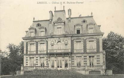 "/ CPA FRANCE 14 ""Lisieux, château de M Duchesne Fournet"""