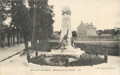 """/ CPA FRANCE 14 """"Luc sur Mer, monument aux morts"""""""