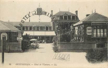 """/ CPA FRANCE 14 """"Ouistreham, hôtel de l'univers"""""""