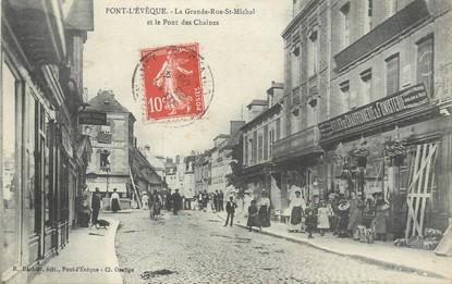 "/ CPA FRANCE 14 ""Pont l'Evêque, la grande rue Saint Michel"""