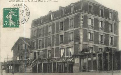 """/ CPA FRANCE 14 """"Saint Aubin, le grand hôtel de la terrasse"""""""