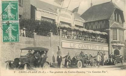 """CPA FRANCE 76 """"Criel Plage, vue générale du Casino Dancing Le Caneton Fin"""""""