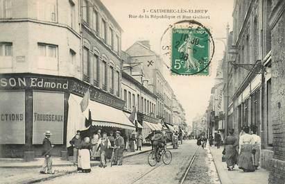 """CPA FRANCE 76 """"Caudebec les Elbeuf, rue de la République et rue Guibert"""""""