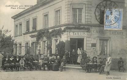 """CPA FRANCE 76 """"Canteleu près de Rouen, Place d'Armes, Café Maison E. TAILLIS"""""""
