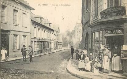 """CPA FRANCE 76 """"Yvetot, rue de la République, Epicerie C. DUFRESNE"""""""