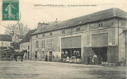 """CPA FRANCE 77 """"Crouy sur ourcq, la laiterie des fermiers réunis"""""""