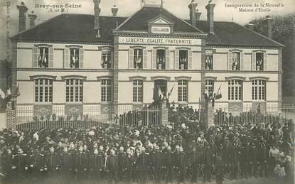 """CPA FRANCE 77 """"Bray sur Seine, inauguration de la nouvelle maison d'Ecole"""""""