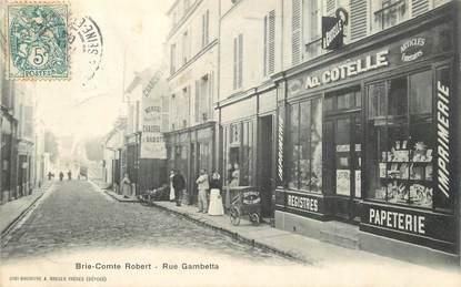 "CPA FRANCE 77 ""Brie Comte Robert, rue Gambetta, Papeterie A. COTELLE"""
