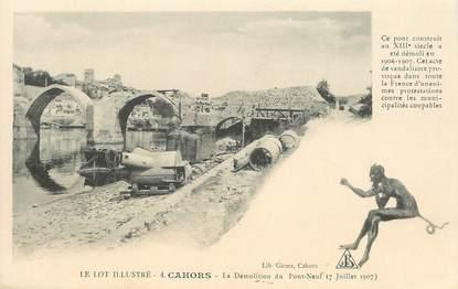 """CPA FRANCE 46 """"Cahors, la démolition du Pont Neuf"""""""