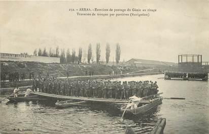 """/ CPA FRANCE 62 """"Arras, exercices de pontage du Génie au rivage"""" MILITAIRE"""
