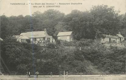 """/ CPA FRANCE 76 """"Tancarville, restaurant Champêtre"""""""